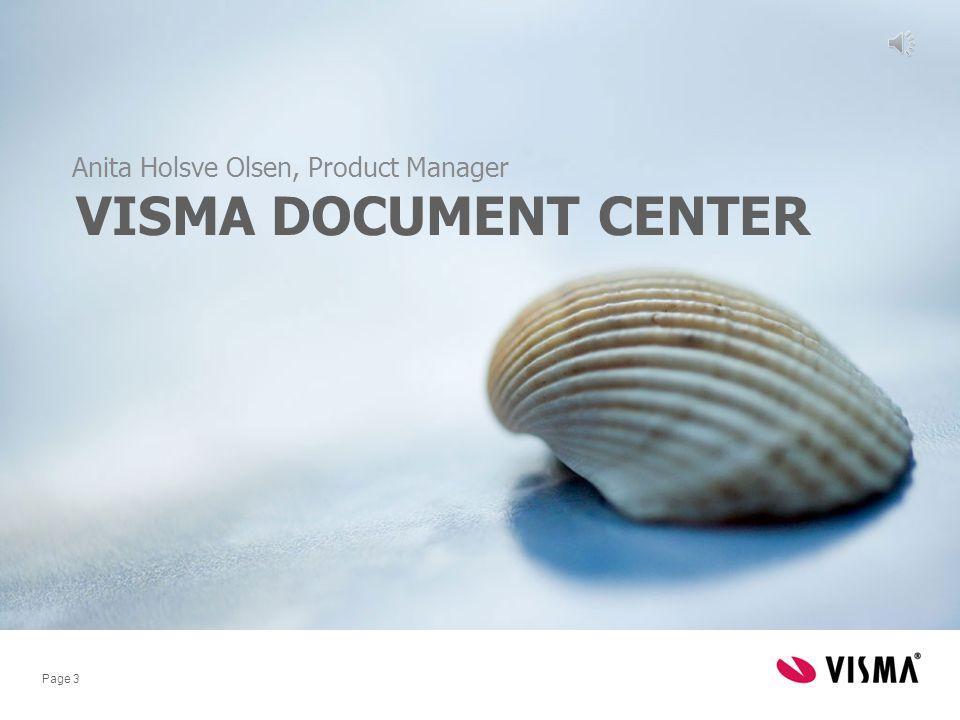 Page 3 VISMA DOCUMENT CENTER Anita Holsve Olsen, Product Manager