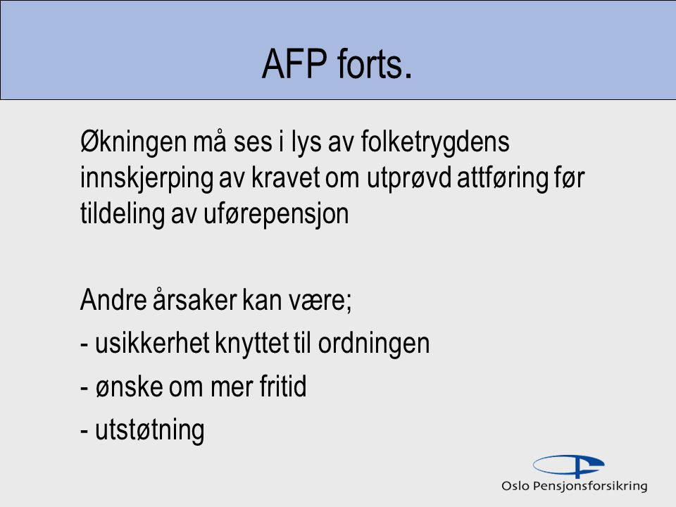 AFP forts.