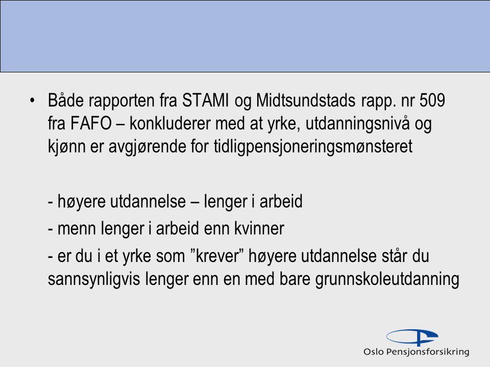 Både rapporten fra STAMI og Midtsundstads rapp.