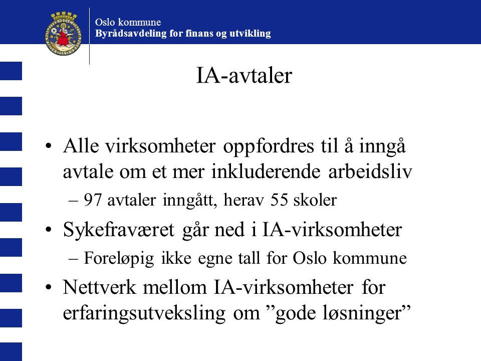 Oslo kommune Byrådsavdeling for finans og utvikling Ikke bare sykefravær Uførepensjon/tidligpensjon Rekruttering Inkluderende vs effektivt Bruke tilgjengelig arbeidskraft