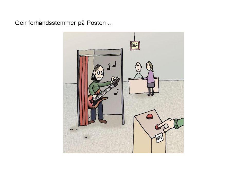 Geir forhåndsstemmer på Posten...