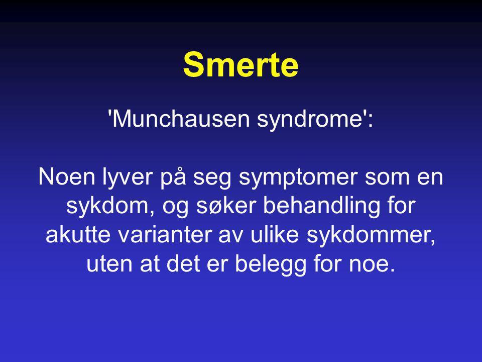 'Munchausen syndrome': Noen lyver på seg symptomer som en sykdom, og søker behandling for akutte varianter av ulike sykdommer, uten at det er belegg f