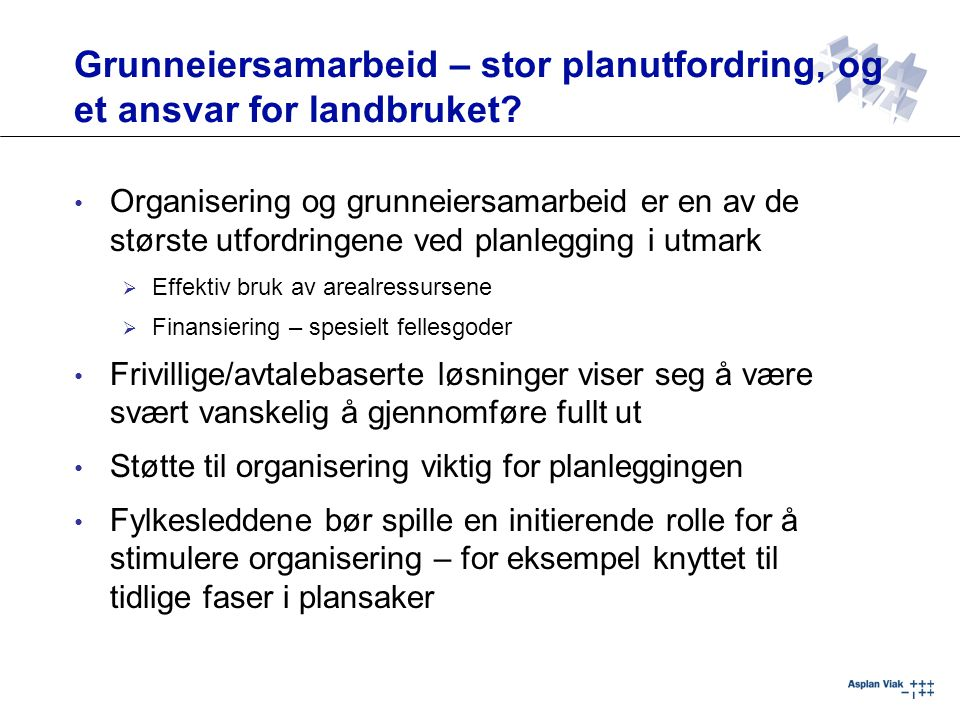 Grunneiersamarbeid – stor planutfordring, og et ansvar for landbruket.