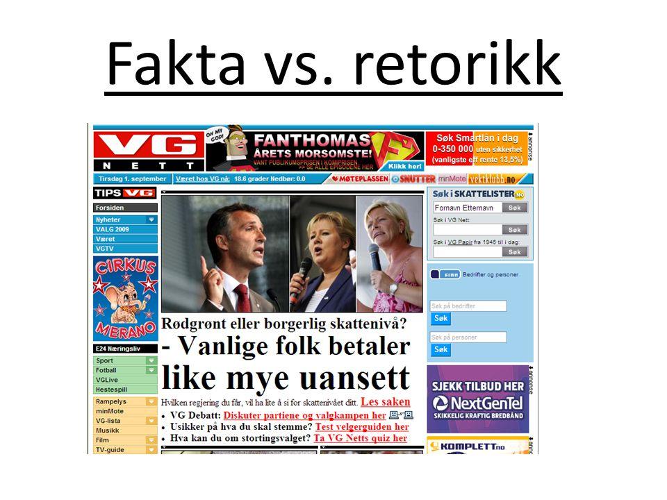 Fakta vs. retorikk