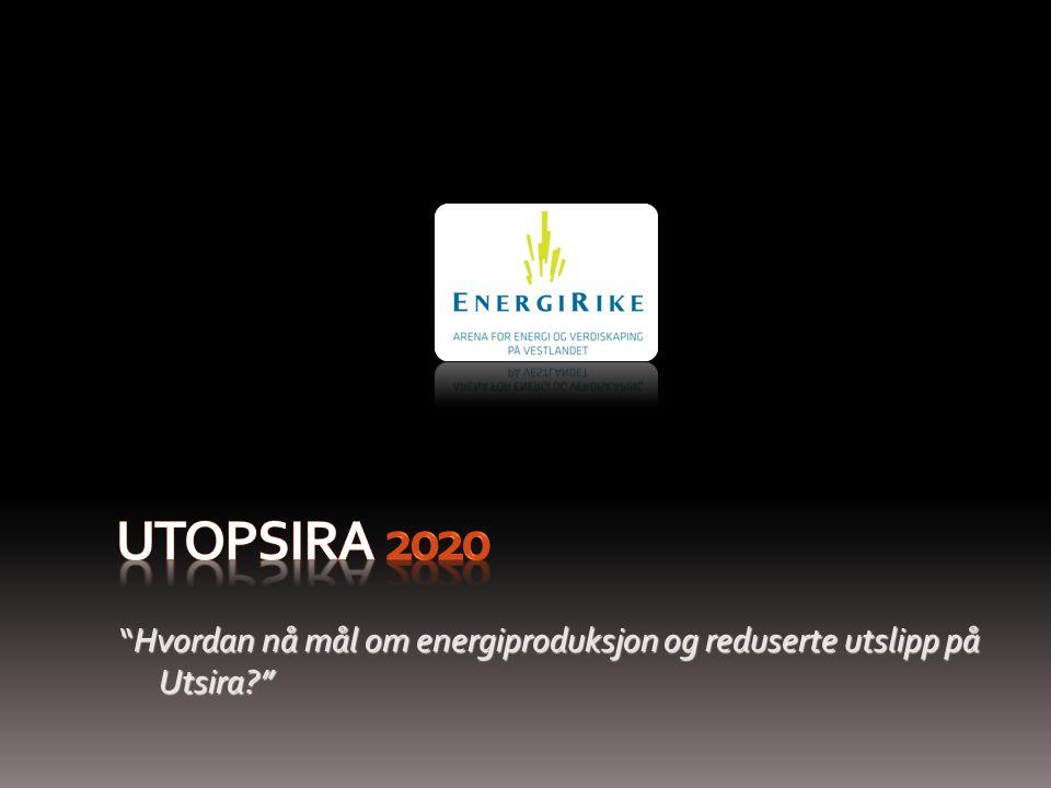 Hvordan nå mål om energiproduksjon og reduserte utslipp på Utsira?