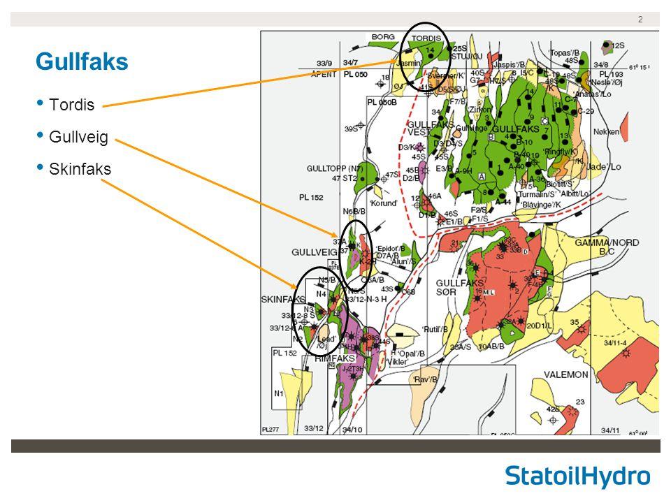 3 Områdetrykk Gullveig Tordis Det antas at Skinfaks påvirkes av uttak fra Tordis og Gullveig.