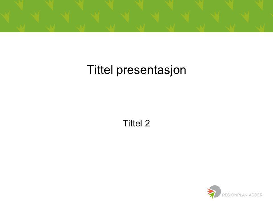 Tittel presentasjon Tittel 2