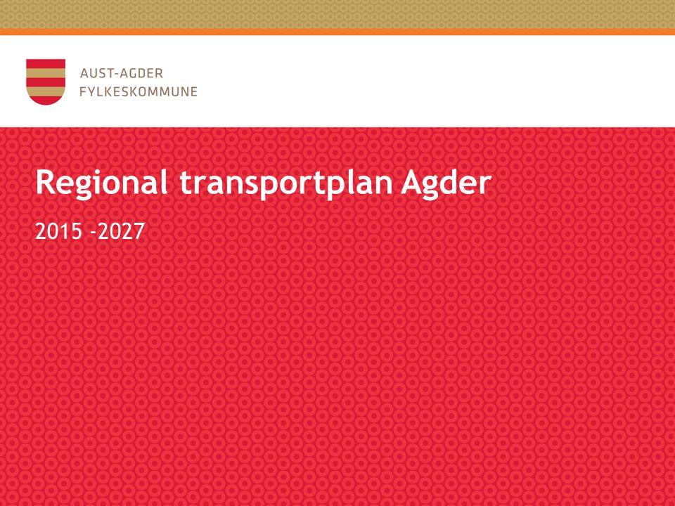 Regional transportplan Agder 2015 -2027