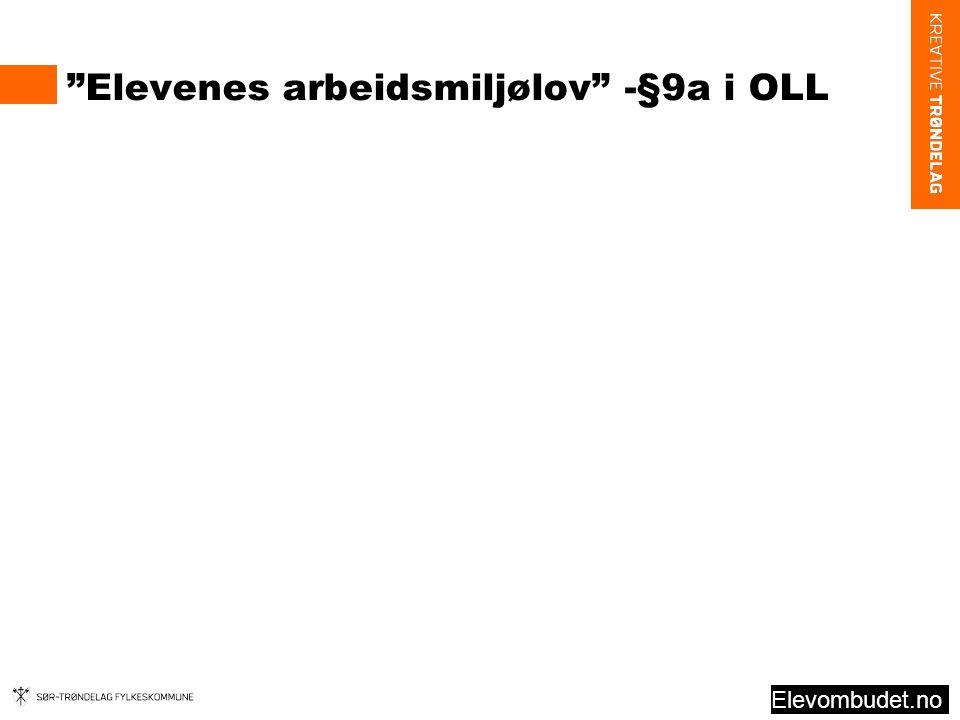 Elevenes arbeidsmiljølov -§9a i OLL Elevombudet.no