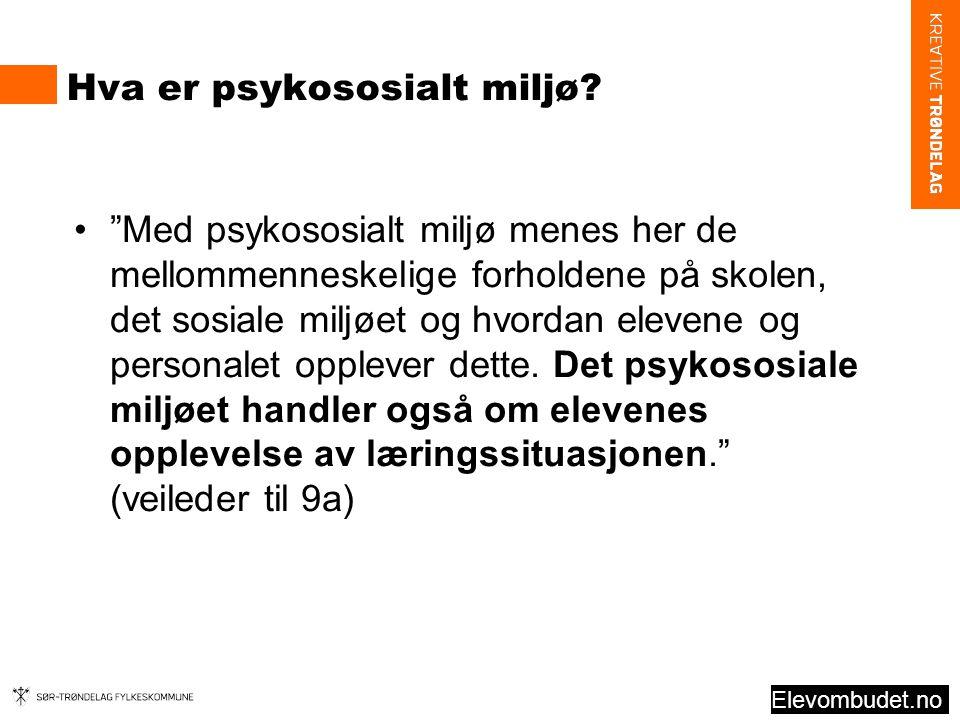 Hva er psykososialt miljø.