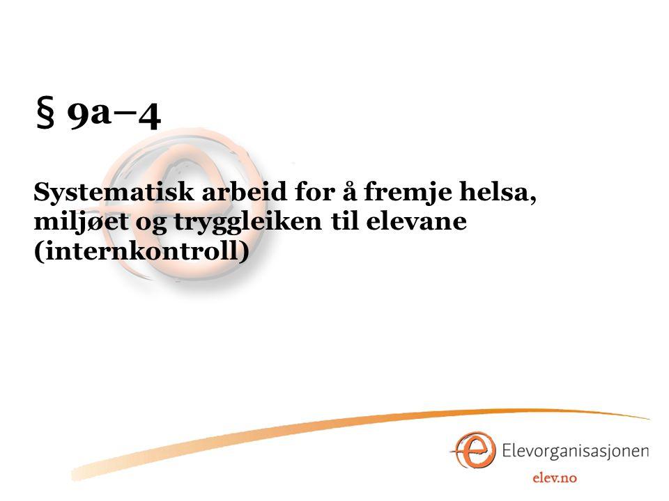 § 9a–5 Elevdeltaking i skolemiljøarbeidet