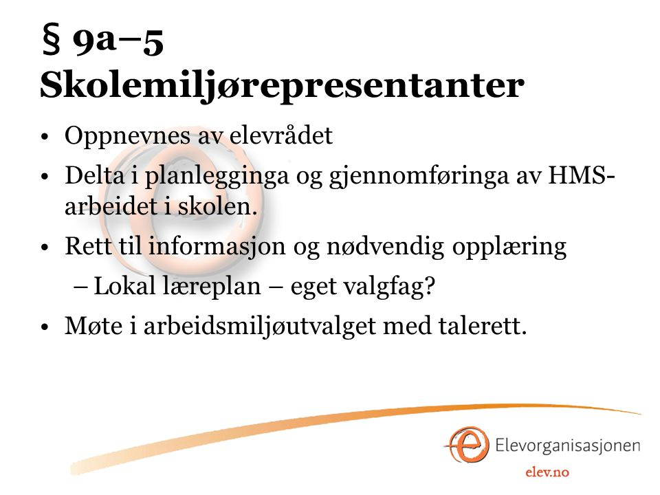 § 9a–6 Informasjonsplikt og uttalerett