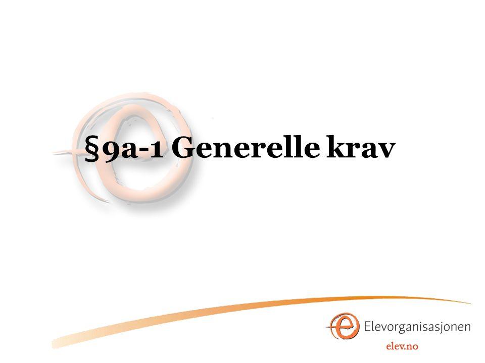 §9a-1 Generelle krav
