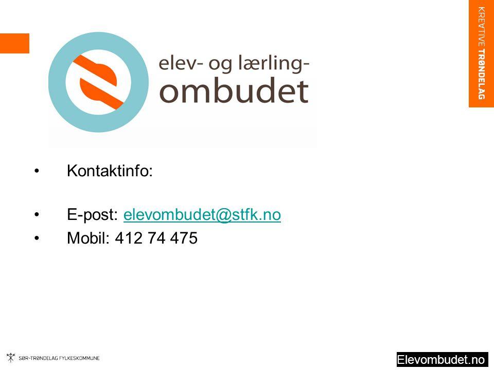 Kontaktinfo: E-post: elevombudet@stfk.noelevombudet@stfk.no Mobil: 412 74 475 Elevombudet.no