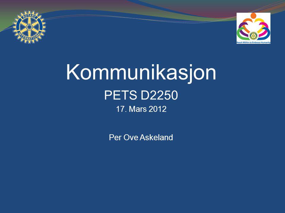 Kommunikasjon PETS D2250 17. Mars 2012 Per Ove Askeland