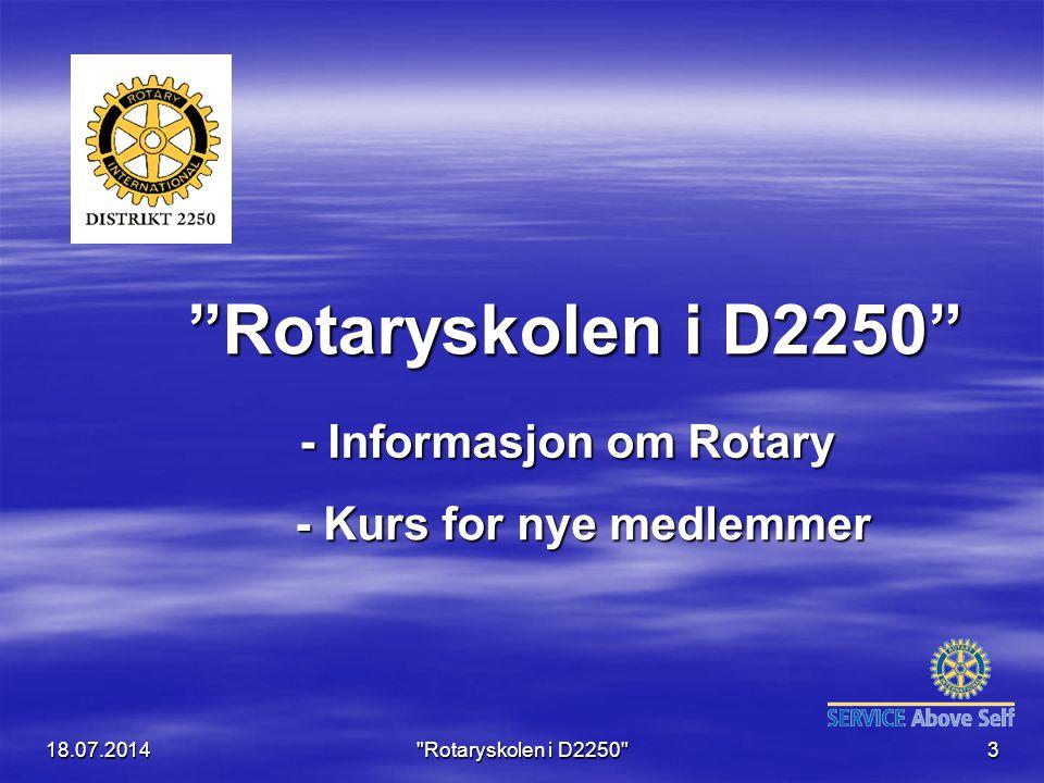 18.07.2014 Rotaryskolen i D2250 54 Del 3: Komitearbeidet i........