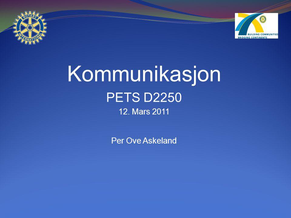 Kommunikasjon PETS D2250 12. Mars 2011 Per Ove Askeland