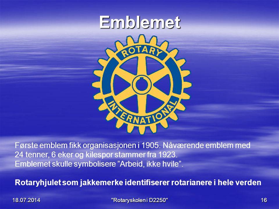 18.07.2014 Rotaryskolen i D2250 16 Emblemet Første emblem fikk organisasjonen i 1905.