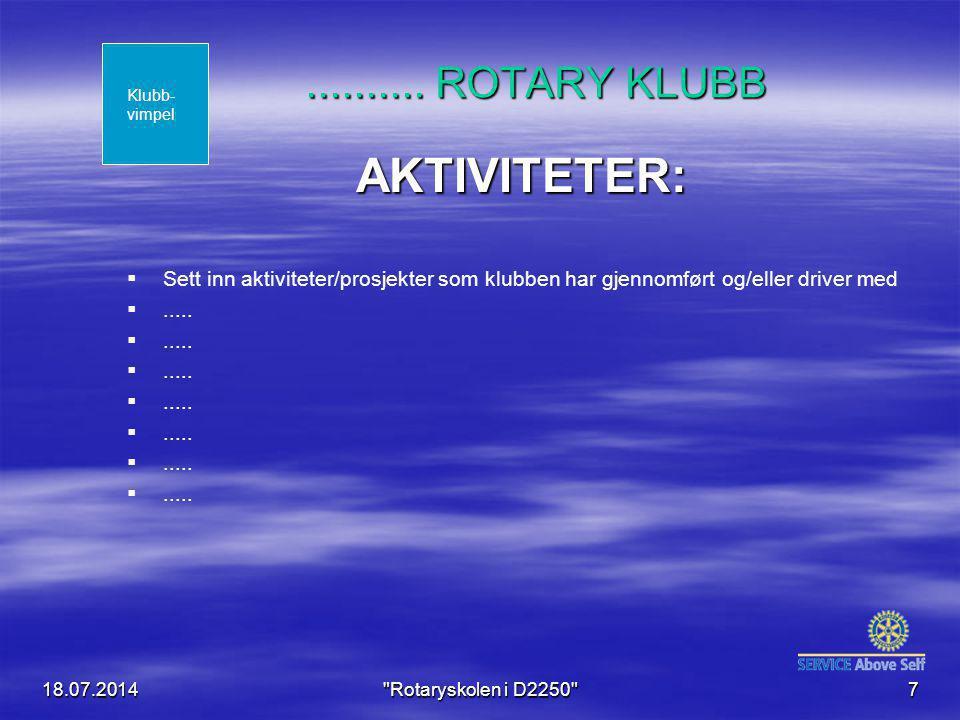 18.07.2014 Rotaryskolen i D2250 7..........