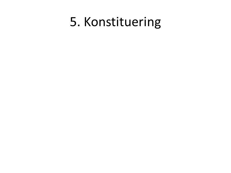 5. Konstituering