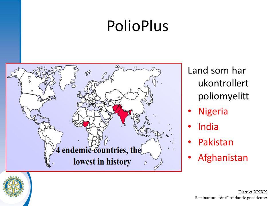 Distrikt XXXX Seminarium för tillträdande presidenter PolioPlus Land som har ukontrollert poliomyelitt Nigeria India Pakistan Afghanistan