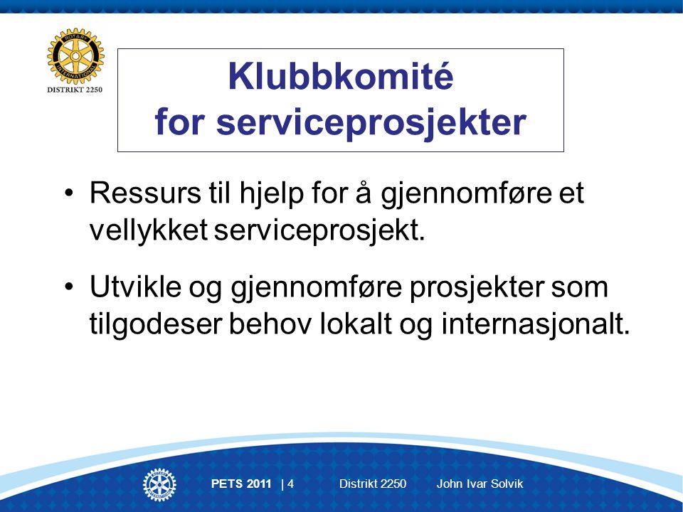 Å gagne andre er idealet for Rotary, og serviceprosjekter er måten dette idealet virkeliggjøres.