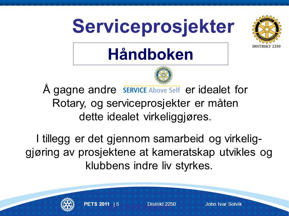 INFORMASJON Distrikt 2250: www.rotary.no/d2250 Vestlendingen/Rotary Vest Rotary Norge: www.rotary.no Rotary Norden Rotary International: www.rotary.org PETS 2011 | 26Distrikt 2250John Ivar Solvik