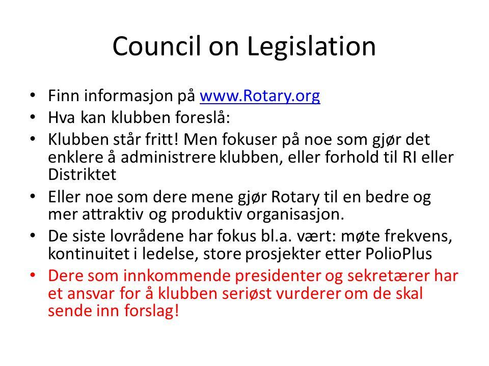 Council on Legislation Finn informasjon på www.Rotary.orgwww.Rotary.org Hva kan klubben foreslå: Klubben står fritt.