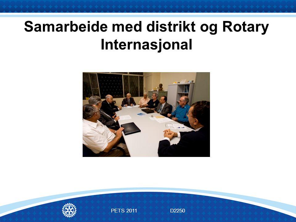 PETS 2011D2250 Samarbeide med distrikt og Rotary Internasjonal