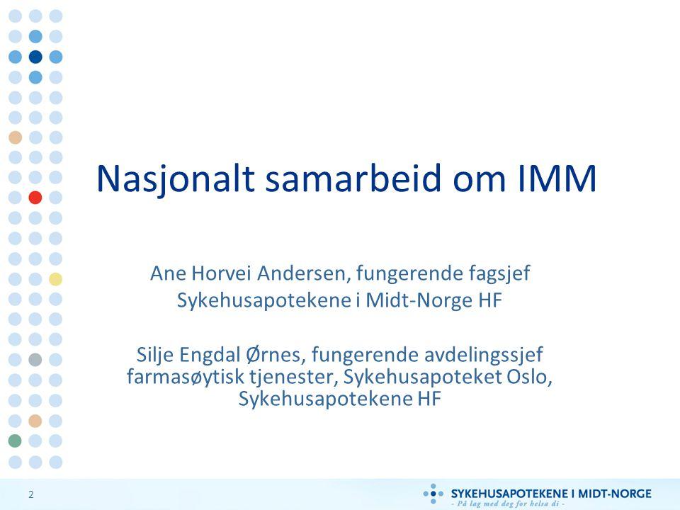3 Pasientorientering med legemiddelhistorikk, medisinkort, informasjon og utlevering av legemidler Legemiddelsamstemning med legemiddelintervju* og aktuell legemiddelliste Sykehusopphold UtskrivningInnleggelse Hjemme eller KHT Hjemme eller KHT IMM i Midt-Norge * Pasienter som kan håndtere legemidlene sine selv Legemiddelgjennomgang og legemiddelveildning*