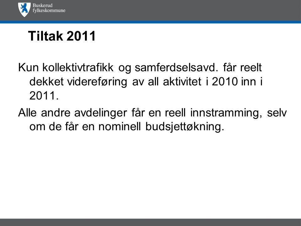 Tiltak 2011 Kun kollektivtrafikk og samferdselsavd.