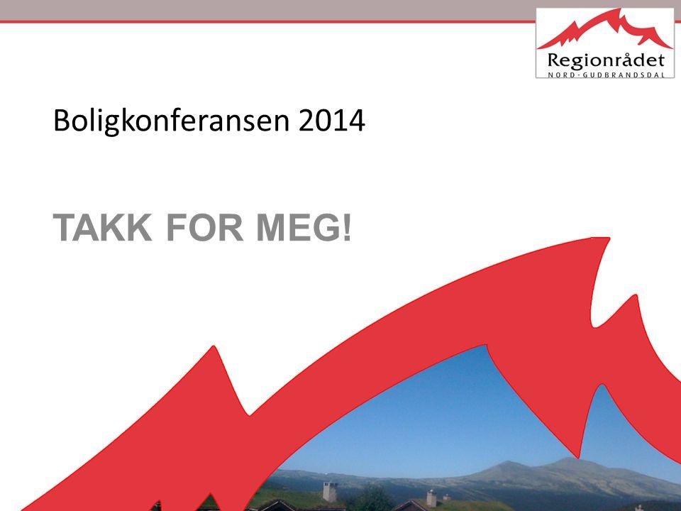 Boligkonferansen 2014 TAKK FOR MEG!