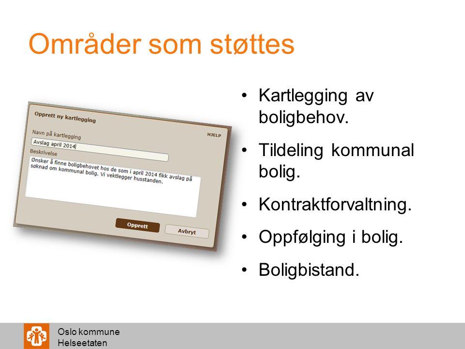 Oslo kommune Helseetaten Sakstyper Funksjonalitet knyttet til sakstyper.