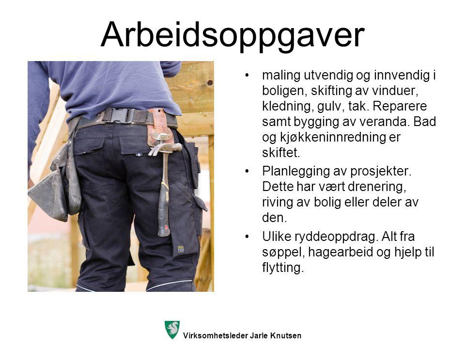 Virksomhetsleder Jarle Knutsen Hjelpere Disse inngår i målsettingen, og det er et poeng å kunne lage små arbeidslag.