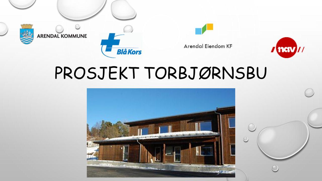 PROSJEKT TORBJØRNSBU Arendal Eiendom KF