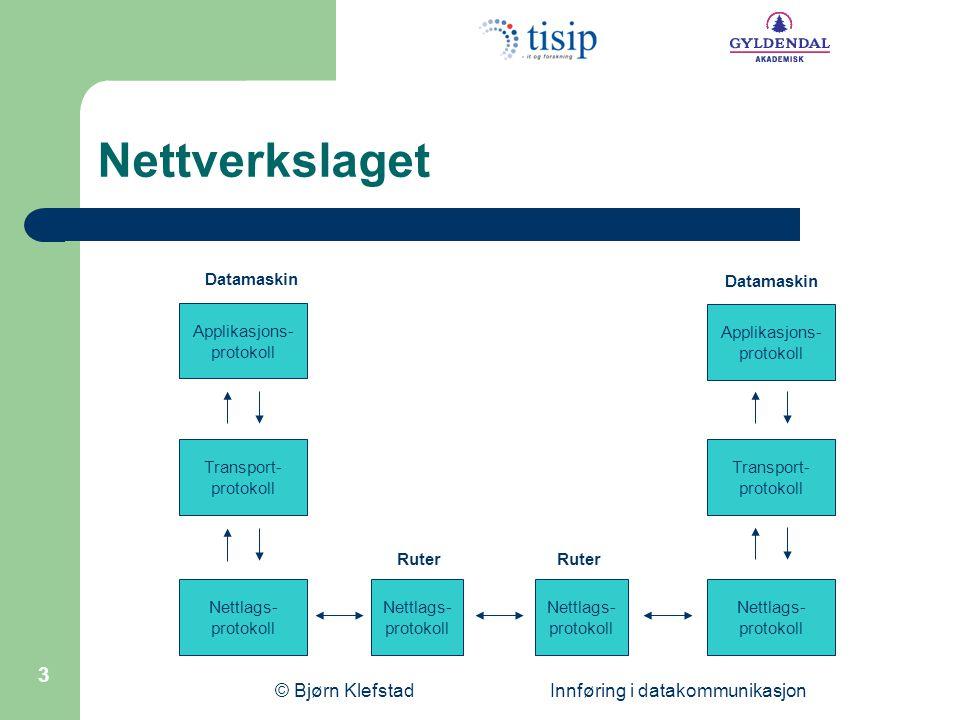 © Bjørn Klefstad Innføring i datakommunikasjon 4 IP-protokollen (IPv4) Er en upålitelig protokoll – Ingen sekvenskontroll, feil eller flytkontroll Opererer forbindelsesløst – Ingen oppkobling av en forbindelse Nyttelasten i en IP-pakke kan være hva som helst – TCP, UDP, ICMP og IGMP benytter IP-pakker