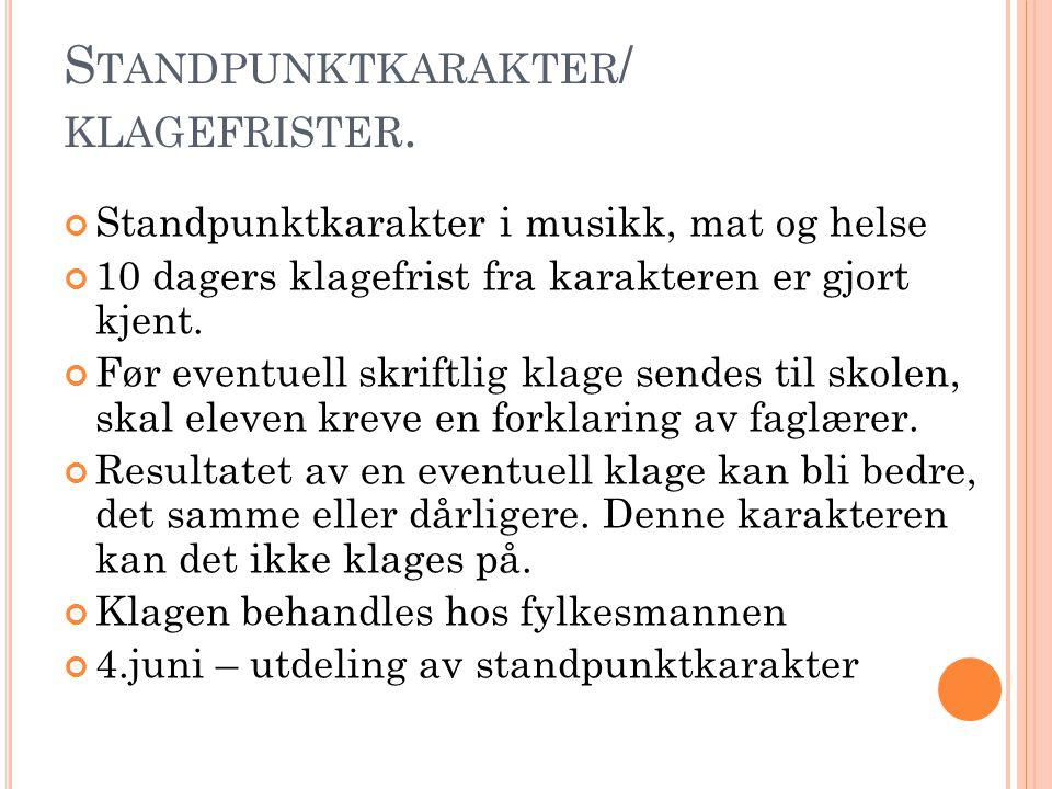 S TANDPUNKTKARAKTER / KLAGEFRISTER.