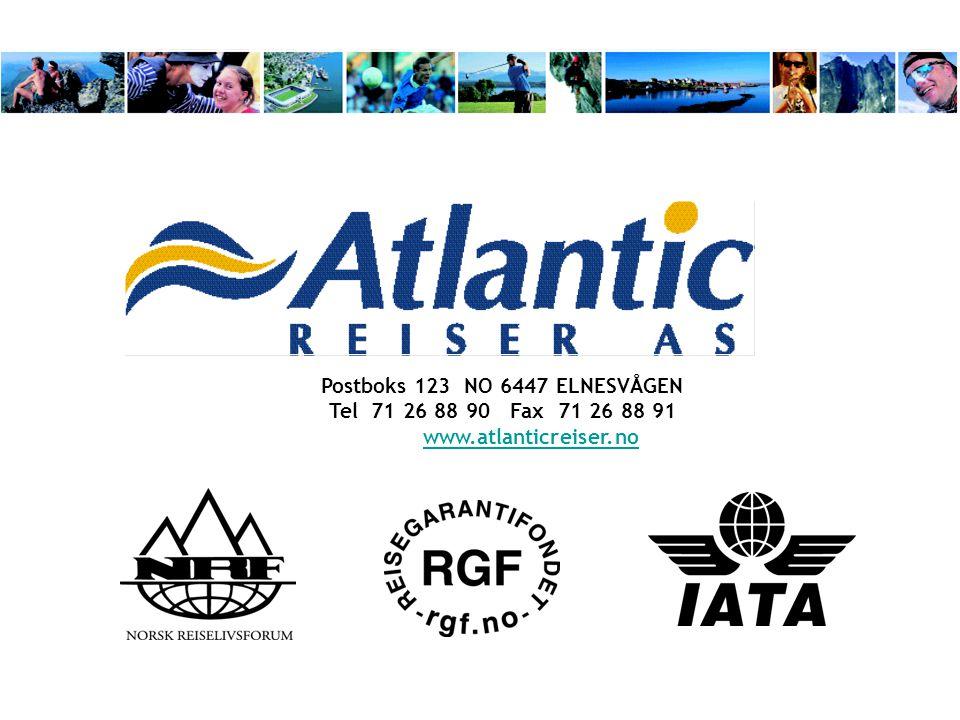 Postboks 123 NO 6447 ELNESVÅGEN Tel 71 26 88 90 Fax 71 26 88 91 www.atlanticreiser.nowww.atlanticreiser.no