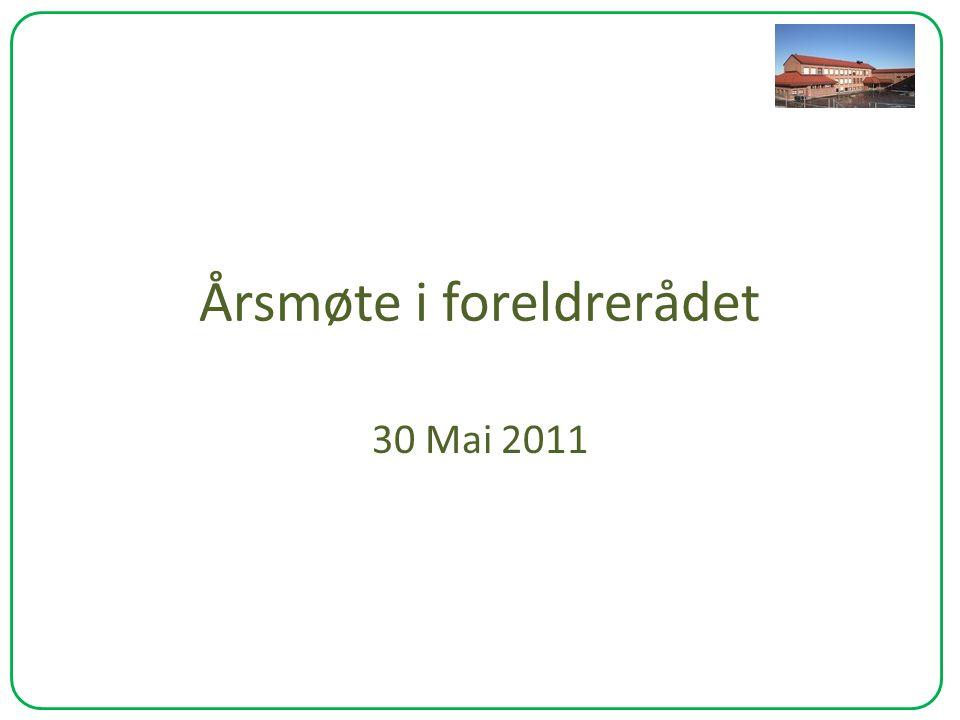 Årsmøte i foreldrerådet 30 Mai 2011