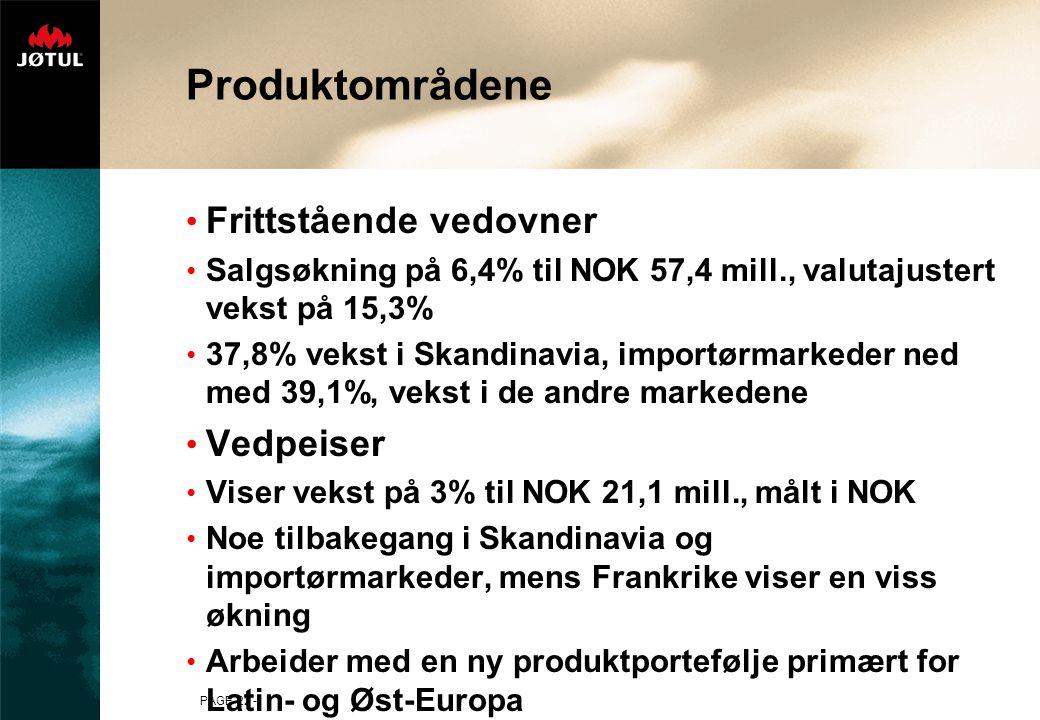 PAGE 22 - Produktområdene Frittstående vedovner Salgsøkning på 6,4% til NOK 57,4 mill., valutajustert vekst på 15,3% 37,8% vekst i Skandinavia, importørmarkeder ned med 39,1%, vekst i de andre markedene Vedpeiser Viser vekst på 3% til NOK 21,1 mill., målt i NOK Noe tilbakegang i Skandinavia og importørmarkeder, mens Frankrike viser en viss økning Arbeider med en ny produktportefølje primært for Latin- og Øst-Europa
