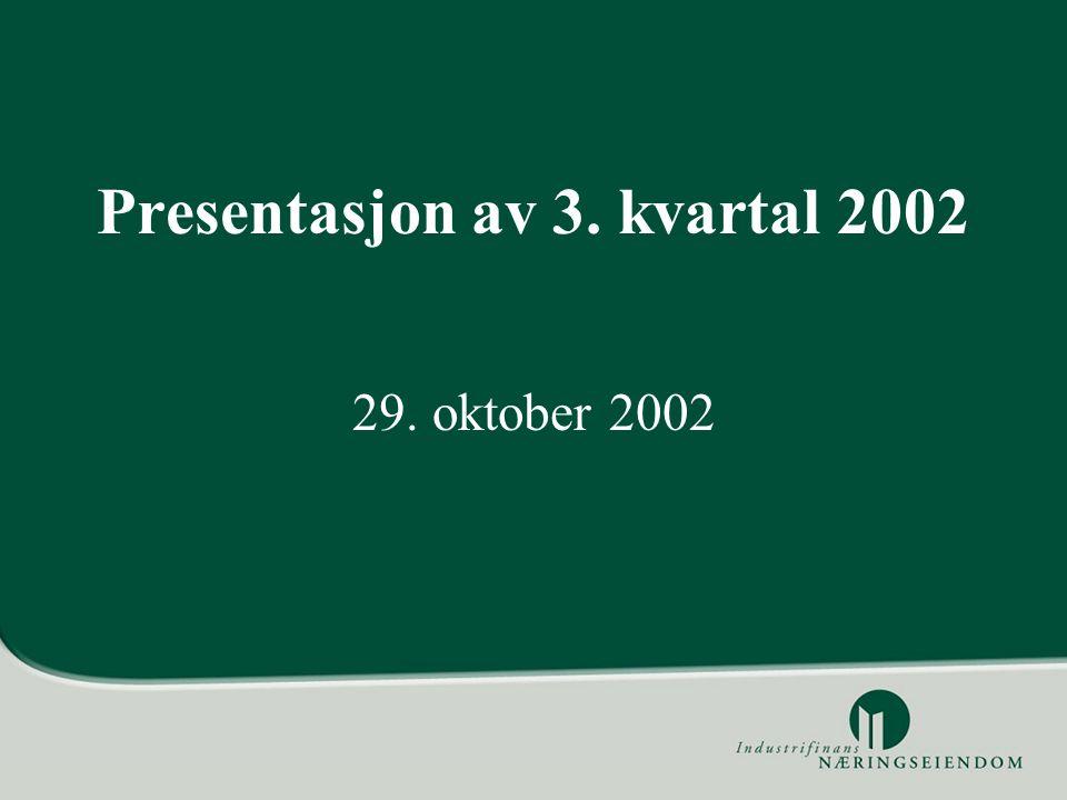 Presentasjon av 3. kvartal 2002 29. oktober 2002