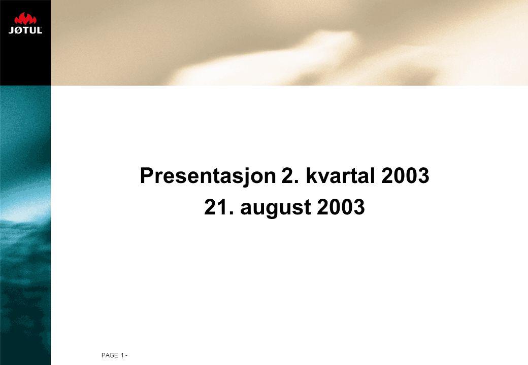 PAGE 1 - Presentasjon 2. kvartal 2003 21. august 2003