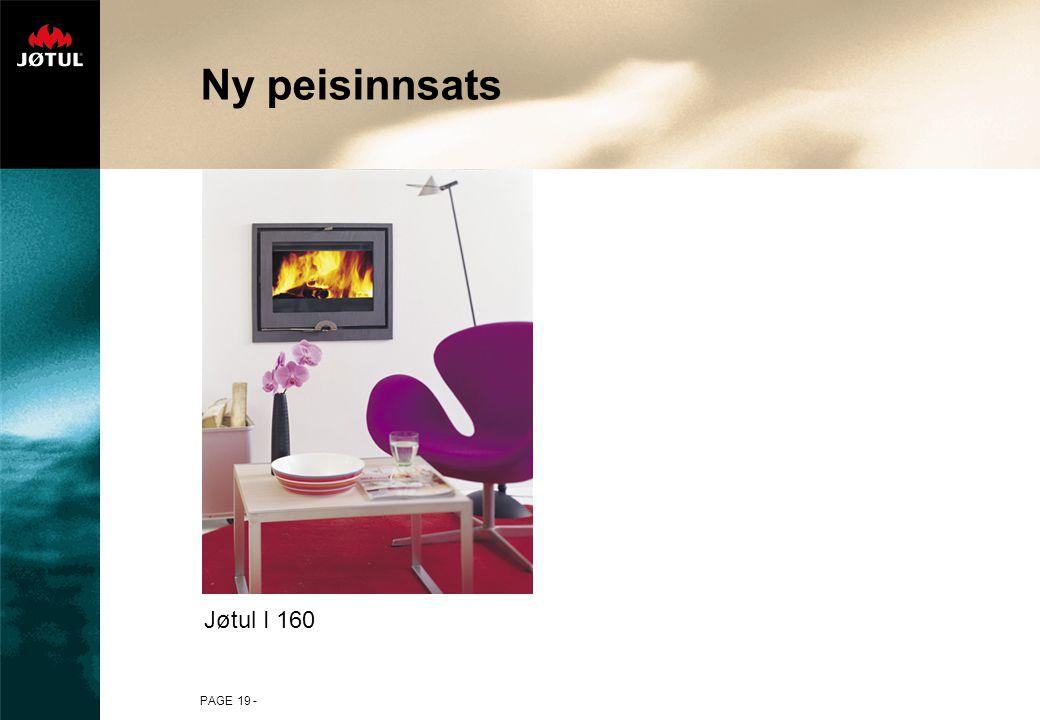 PAGE 19 - Ny peisinnsats Jøtul I 160