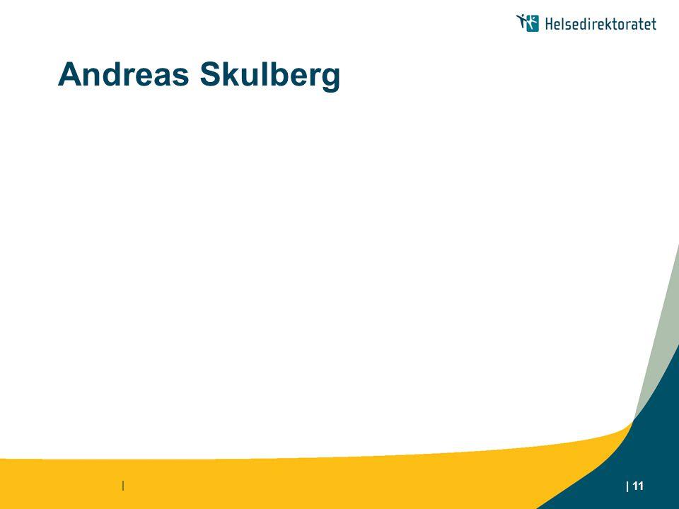 | | 11 Andreas Skulberg