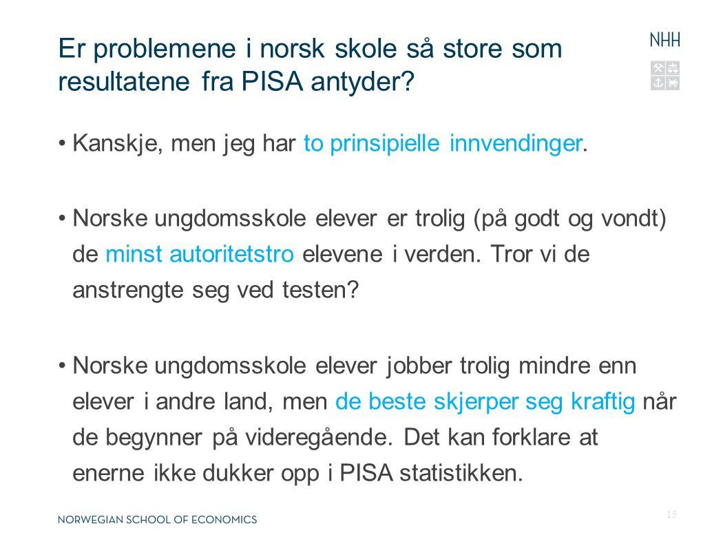 Er problemene i norsk skole så store som resultatene fra PISA antyder.