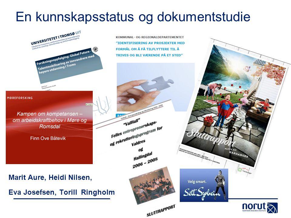 En kunnskapsstatus og dokumentstudie Marit Aure, Heidi Nilsen, Eva Josefsen, Torill Ringholm