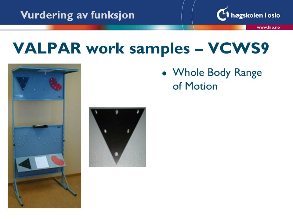 VALPAR work samples – VCWS9 l Whole Body Range of Motion Vurdering av funksjon