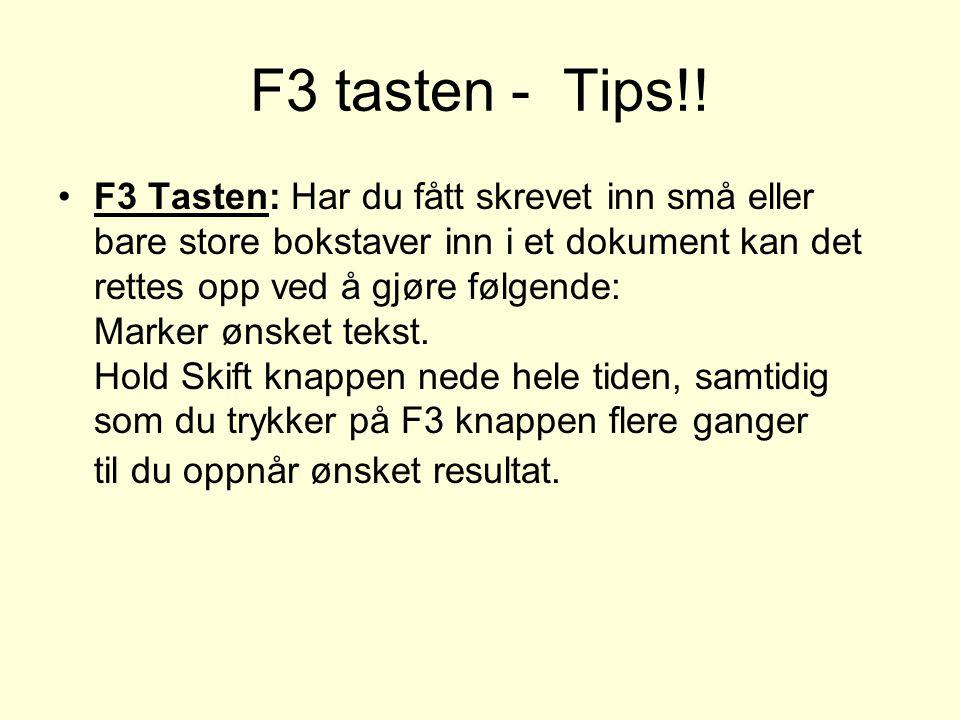 F3 tasten - Tips!.