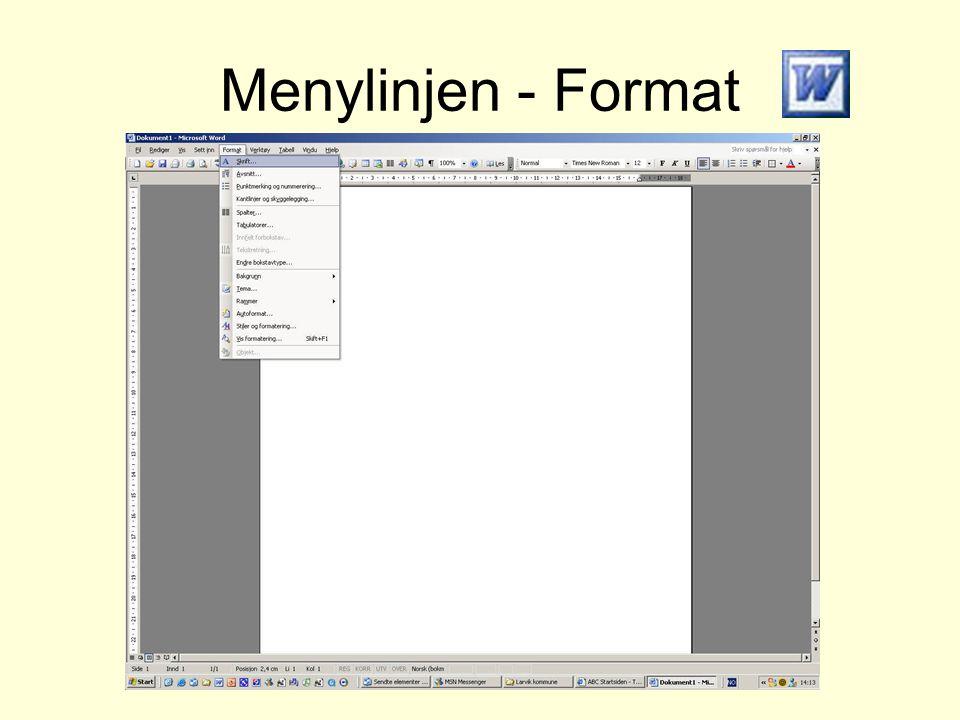 Menylinjen - Format