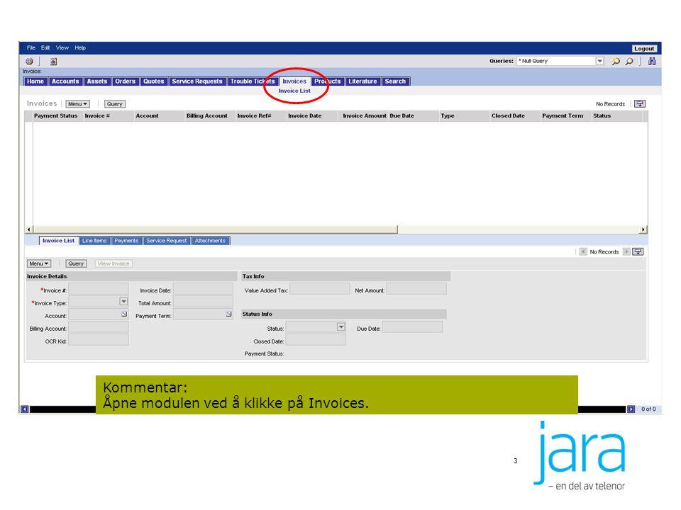 3 Kommentar: Åpne modulen ved å klikke på Invoices.